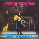 Richard Thompson - Starring As Henry The Human Fly! '1972
