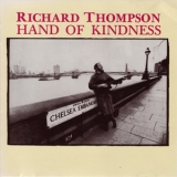 Richard Thompson - Hand Of Kindness '1983