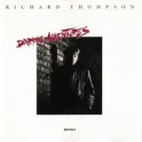 Richard Thompson - Daring Adventures '1986