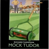 Richard Thompson - Mock Tudor '1999