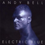 Andy Bell(Erasure) - Electric Blue '2005