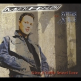 Mark Ashley - Give A Little Sweet Love [CDS] '2006