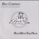 Bad Company - Run With The Pack '1976
