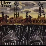 Silver Jews - The Arizona Record '1992
