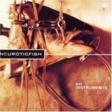 Neuroticfish - Noinstruments '1999