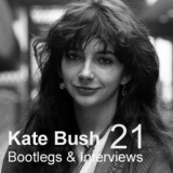 Kate Bush - Bootlegs & Interviews, Vol.21 '1986