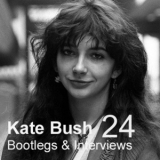 Kate Bush - Bootlegs & Interviews, Vol.24 '1986