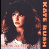 Kate Bush - Alone At My Piano (remastered & expanded) '1988