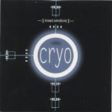 Cryo - Mixed Emotions '2007