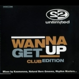2 Unlimited - Wanna Get Up '1998