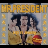 Mr. President - Up'n Away (incl. Christmas Today Mix) [CDS] '1994