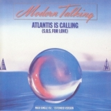 Modern Talking - Atlantis Is Calling (S.O.S.For Love) [CDS] '1986