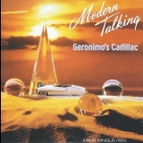 Modern Talking - Geronimo's Cadillac [CDS] '1986