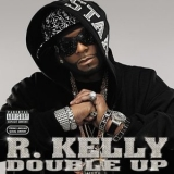 R. Kelly - Double Up '2007