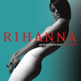 Rihanna - Good Girl Gone Bad : Reloaded (Japanese Release) '2008
