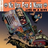 No Use For A Name - Live In A Dive '2002
