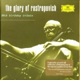 Mstislav Rostropovich - The Glory Of Rostropovich / 80th Birthday Tribute '2007