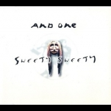 And One - Sweety Sweety '1997