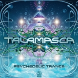 Talamasca - Psychedelic Trance '2013