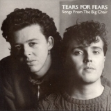 Tears For Fears - Songs From The Big Chair (Deluxe Edition 2CD) '1985