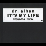 Dr. Alban - It's My Life Remix [CDS] '1992