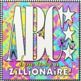 Abc - How To Be A Zillionaire! '1985