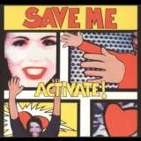 Activate - Save Me [CDS] '1995