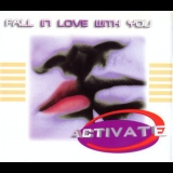 Activate - Fall In Love With You [CDS] '1997