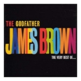 James Brown - The Godfather - The Very Best Of '2002
