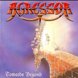 Agressor - Towards Beyond '1992