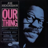 Joe Henderson - Our Thing '1963