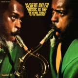 Albert Ayler - Music Is The Healing Force Of The Universe '1969