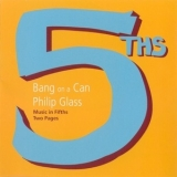 Philip Glass - Bang on a Can '2004
