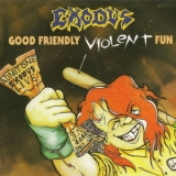 Exodus - Good Friendly Violent Fun [century Media, 66035-2, Germany] '1991