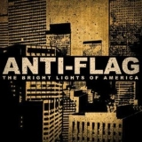 Anti-flag - The Bright Lights Of America (promo) '2008