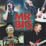 Mr. Big - Back To Budokan - Next Time Around 2009 Tour '2009