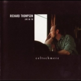 Richard Thompson - Celtschmerz '1998