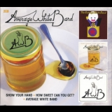 Average White Band - The Collection Volume One : Show Your Hand + How Sweet Can You Get + AWB '2010
