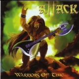 Attack - Warriors Of Time [compilation] '2011