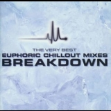 Various Artists - The Very Best Euphoric Chillout Mixes Breakdown '2001