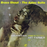 Art Farmer - Brass Shout - Aztec Suite '1959