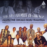 Art Ensemble Of Chicago - Salutes The Chicago Blues Tradition (2CD) '1993