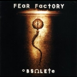 Fear Factory - Obsolete '1998