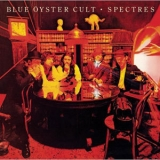 Blue Oyster Cult - Spectres (remastered 2007) '1977