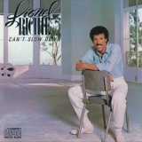 Lionel Richie - Can't Slow Down (2012 Reissue) '1983