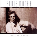 Eddie Money - Can't Hold Back '1986