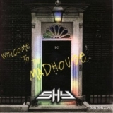 Shy - Welcome To The Madhouse '1994
