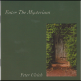 Peter Ulrich - Enter The Mysterium (SACD Edition) '2004