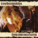 Cowboy Junkies - Long Journey Home '2006