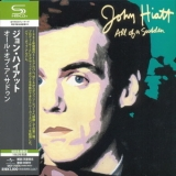 John Hiatt - All Of A Sudden '1982